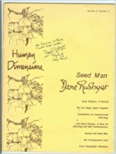Seed Man: Dane Rudhyar: Introduction to Transpersonal Astrology; The Outer Planets - A Note on Astrology and Self-Transformation; Avatars and Seed Men (Human Dimensions, Volume 4, Number 3)