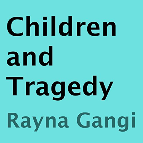 Children and Tragedy audiobook cover art