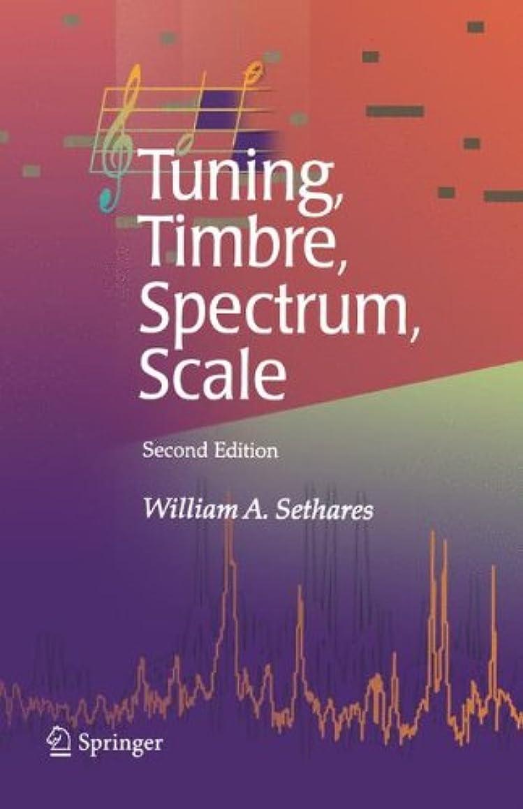 容量抗生物質交通Tuning, Timbre, Spectrum, Scale
