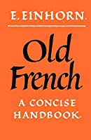 Old French Concise Handbook