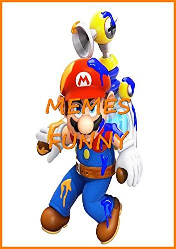 Mario Rabbids kingdom battle : Epic Gaming Comedy Book - Funny Books XL, Jokes, Humor, Trolls, Epic Fails, Super Cool Dank M-e-m-e-s 2021 (English Edition)