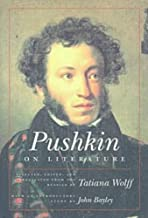 Pushkin on Literature (Studies in Russian Literature and Theory)