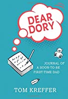 Dear Dory: Journal of a Soon-to-be First-time Dad (Journals of a Dad)