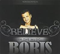 Believe in the Music (2 CD) by Boris (2010-07-20)