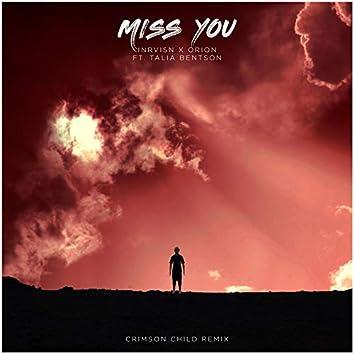 Miss You (Crimson Child Remix)