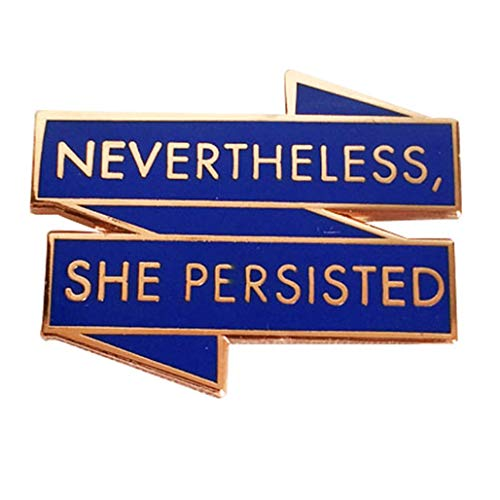 Nevertheless, She Persisted, Elizabeth Warren Enamel Pin for Jacket or Backpack, Copper Plated