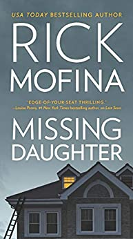 Missing Daughter by [Rick Mofina]