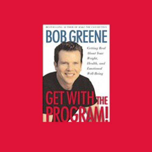 Get with the Program! Getting Real About Your Weight, Health, and Emotional Well-Being cover art