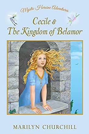 Cecile and The Kingdom of Belamor