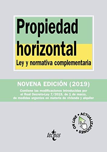 Propiedad horizontal: Ley y normativa complementaria (Derecho - Biblioteca de Textos Legales)