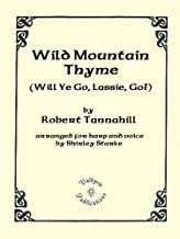 Wild Mountain Thyme, for Harp and Voice
