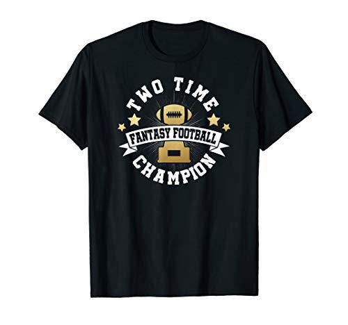 Two Time Fantasy Football Champion T Shirt for Winner Champ