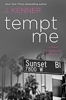 Tempt Me: A Stark International Security Novella by [J. Kenner, Julie Kenner]