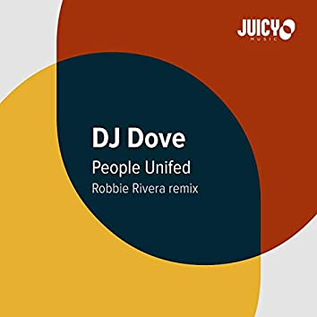 People Unified (Robbie Rivera Mix)