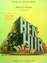 Musical Highlights By Miklos Rozsa from the score of Ben Hur