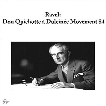 Ravel: Don Quichotte á Dulcinée Movement 84