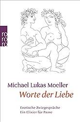 Michael Lukas Moeller - Worte der Liebe