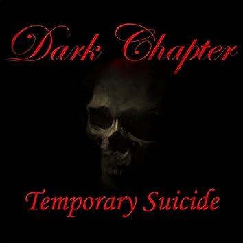 Temporary Suicide