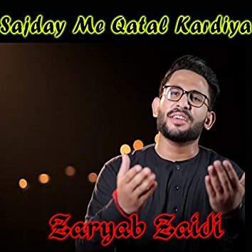 Sajday Me Qatal Kardiya - Single