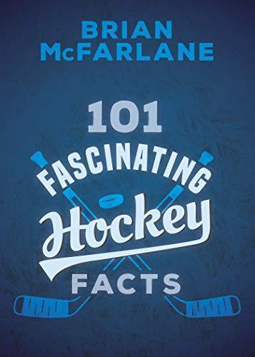 101 Fascinating Hockey Facts (English Edition)