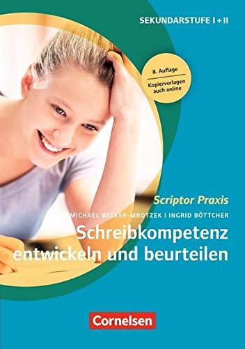 Scriptor Praxis: Schreibkompetenz entwickeln und beurteilen (8. Auflage): Buch
