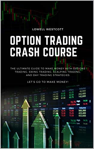 Options Trading Crash Course The Ultimate Guide to Make Money with Options Trading Swing Trading product image