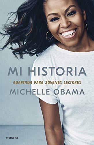 Mi historia, adaptada para jóvenes lectores de Michelle Obama