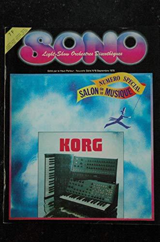 SONO le Haut Parleur n° 8 * 1978 09 * Numéro Spécial SALON de la MUSIQUE KORG BOB DYLAN à Paris la California Jam