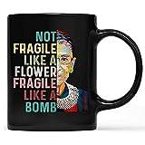 N\A Nicht zerbrechlich wie eine Blume, sondern eine Bombe Kaffeebecher, Ruth Ginsburg RBG Becher Geschenk 11oz Keramik-Katze Becher Geschenk