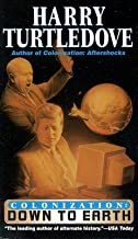 Colonization: Down to Earth [COLONIZATION DOWN TO EARTH] [Mass Market Paperback]