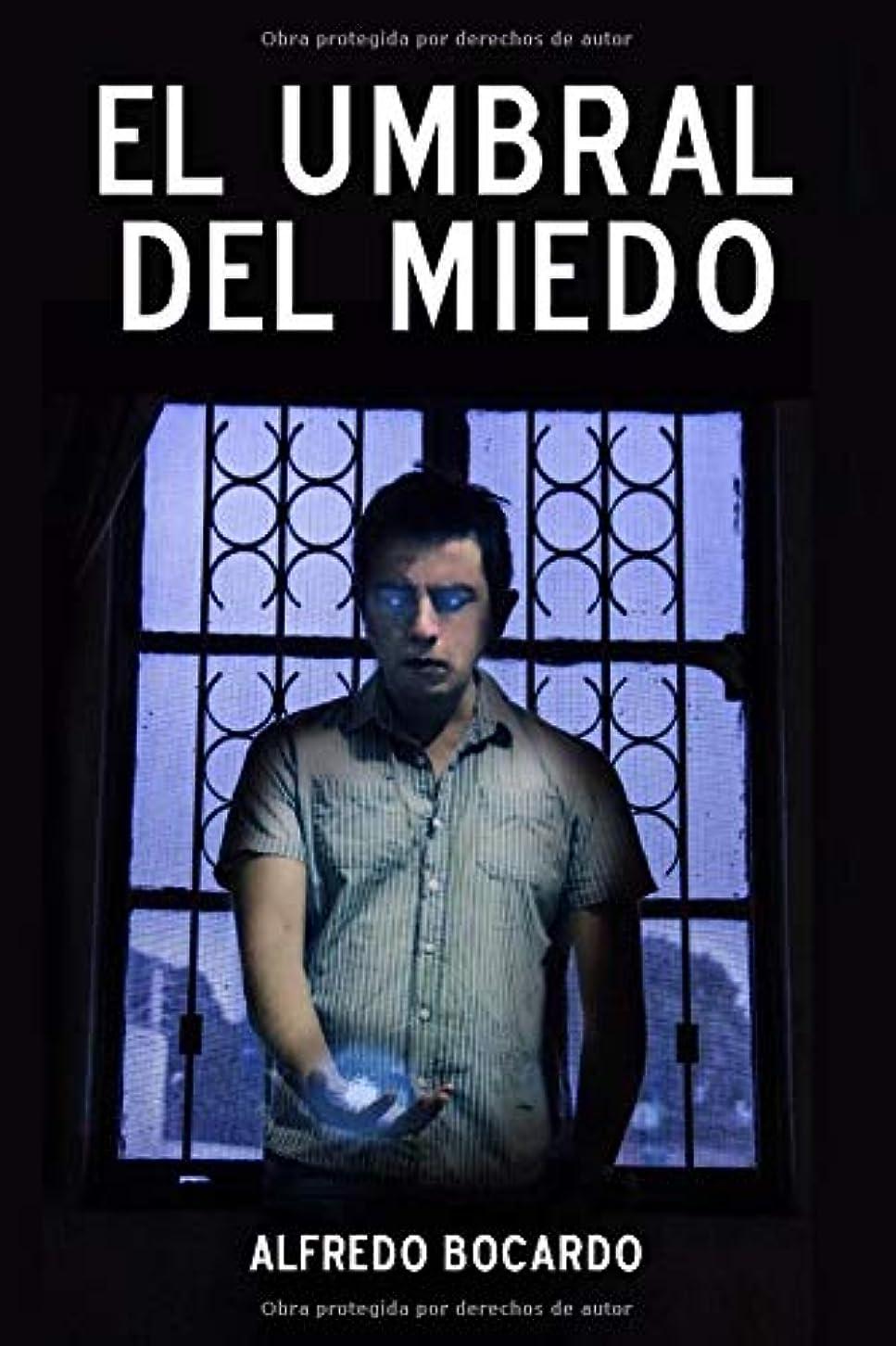副聞きます完璧El Umbral del Miedo