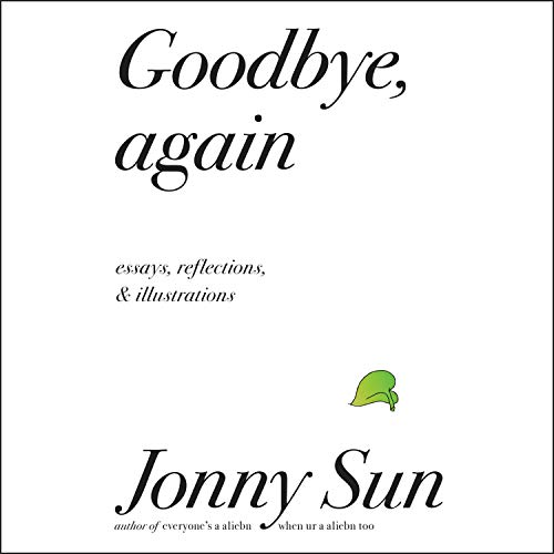 Download Goodbye, Again: Essays, Reflections, and Illustrations audio book