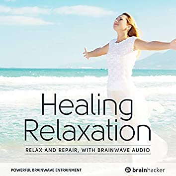Healing Relaxation Session (Brainwave Entrainment)
