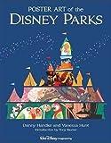 Poster Art Of The Disney Parks (Disney Parks Souvenir Book)