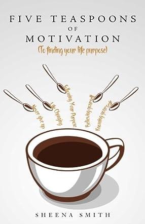Five Teaspoons of Motivation