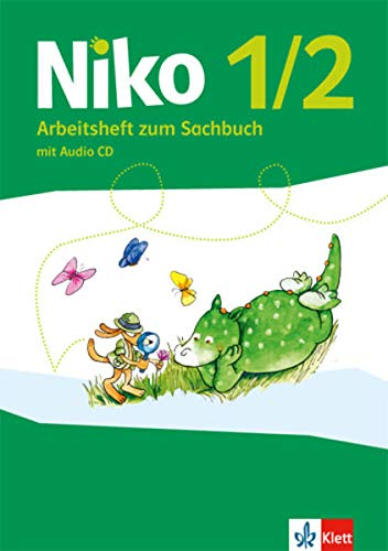 Niko 1/2: Arbeitsheft zum Sachbuch Klasse 1/2 (Niko Sachbuch. Ausgabe ab 2017)