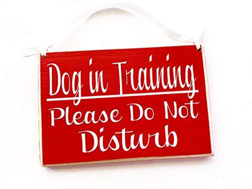 8x6 Dog In Training Please Do Not Disturb Custom Wood Sign Puppy Boot Camp K9 Obedience School Door Plaque