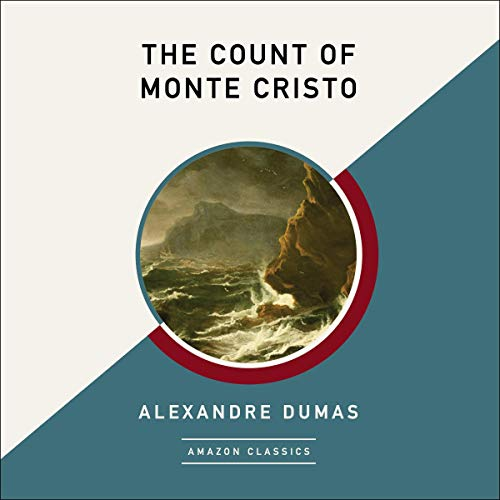 The Count of Monte Cristo (AmazonClassics Edition) audiobook cover art