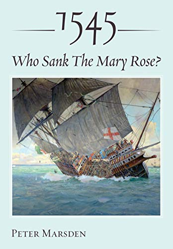 1545: Who Sank the Mary Rose? (English Edition)
