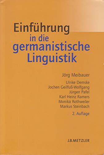Einführung in die germanistische Linguistik von Meibauer, Jörg (2007) Broschiert