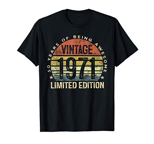 50 Year Old Gifts Vintage 1971 Limited Edition 50th Birthday T-Shirt
