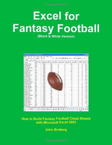 Excel For Fantasy Football (Black & White Version)