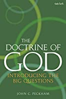 The Doctrine of God: Introducing the Big Questions
