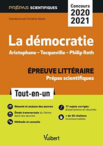 La Démocratie - Epreuve littéraire Prépas scientifiques - Concours 2020-2021