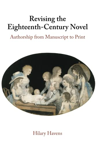 Compare Textbook Prices for Revising the Eighteenth-Century Novel  ISBN 9781108725613 by Havens, Hilary