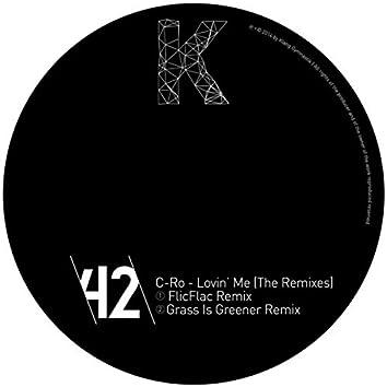 Lovin' Me (The Remixes)