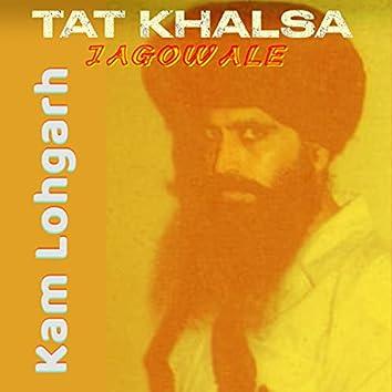 Tat Khalsa (feat. Jagowale)