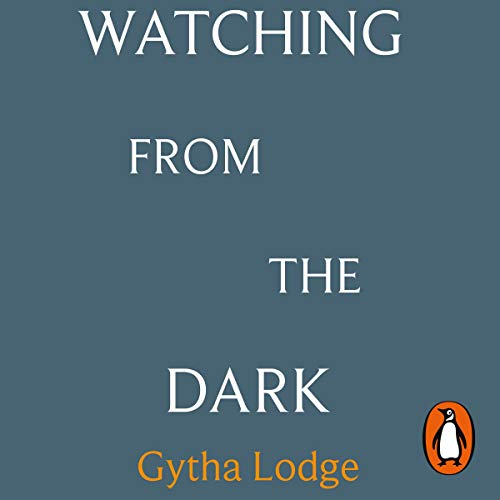 Watching from the Dark audiobook cover art