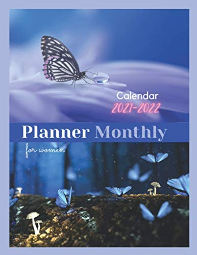 Calendar 2021-2022 Planner Monthly for Women: Large Planner 2021-2022 with 2021-2022 Monthly Planner, Calendar Planner, Brithday reminder, Weekly planner. Plan and schedule your next two years