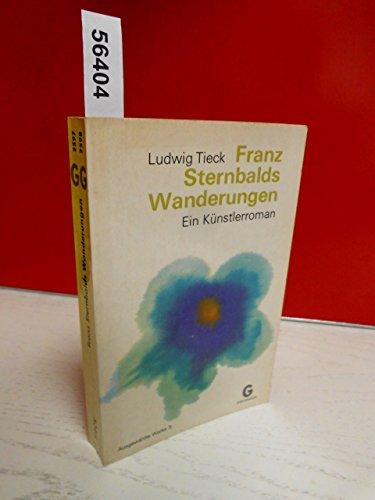 Franz Sternbalds Wanderungen. Ein Künstlerroman. Ausgewählte Werke 3.